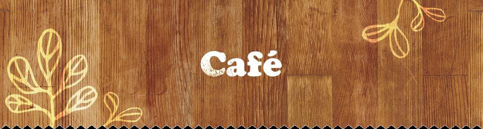 Café カフェ